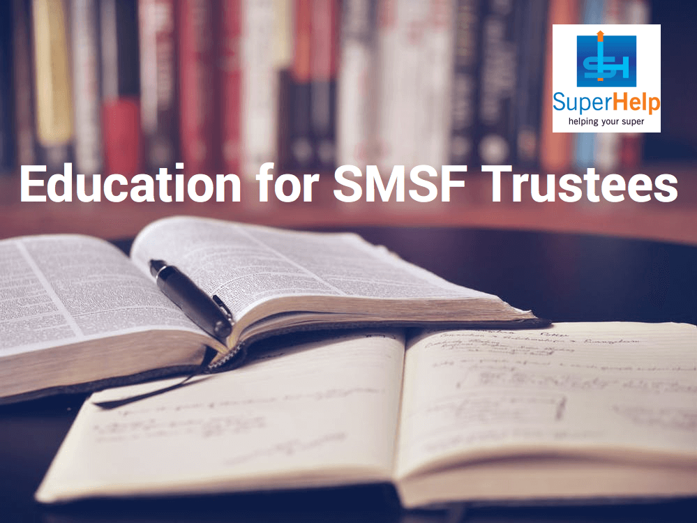 Education for SMSF Trustees