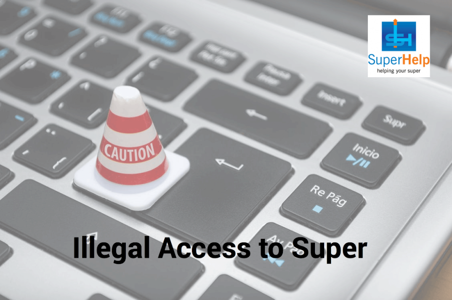 Illegal access to Super